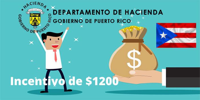 Incentivo de $1200 en puerto rico