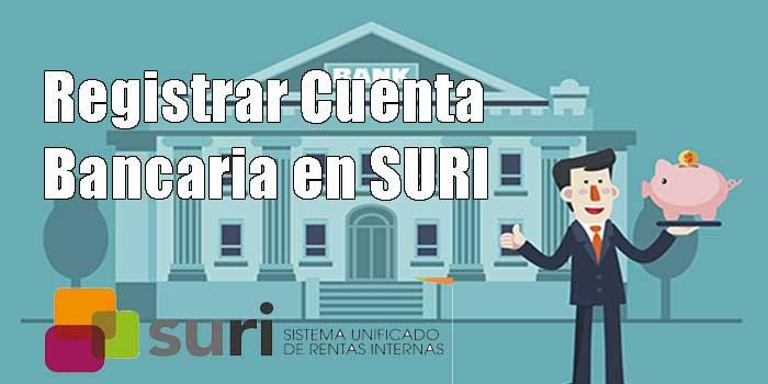 Registrar la Cuenta de Banco en SURI